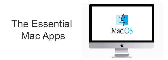 The Essential Mac Apps
