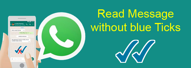 Tricks to read whatsapp messages without sender knowledge